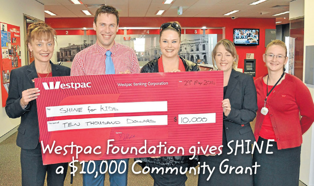 Westpac Foundation gives SHINE a $10,000 Community Grant - read more