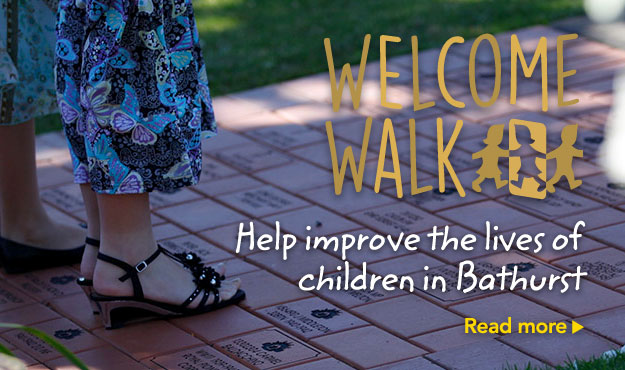 Welcome Walk - Help improve the lives of children in Bathurst